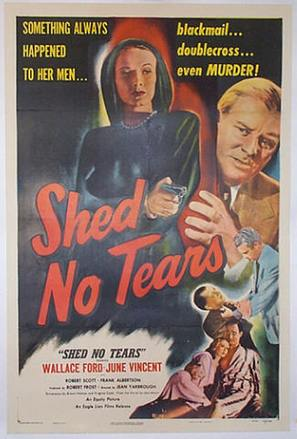 Shed No Tears - Movie Poster (thumbnail)