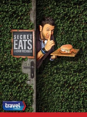 """Secret Eats with Adam Richman"""