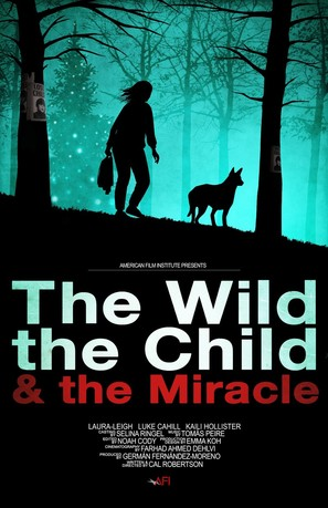 The Wild, the Child & the Miracle