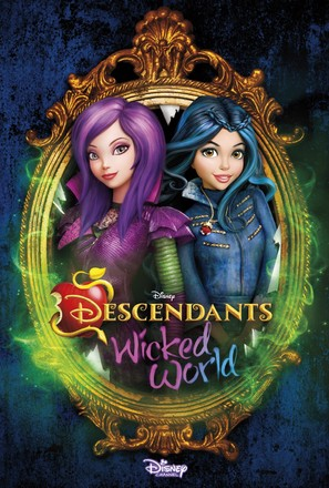"""Descendants: Wicked World"""