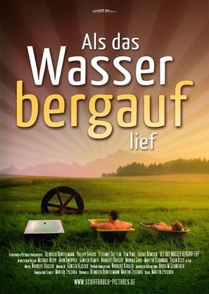 Als das Wasser bergauf lief - German Movie Poster (thumbnail)