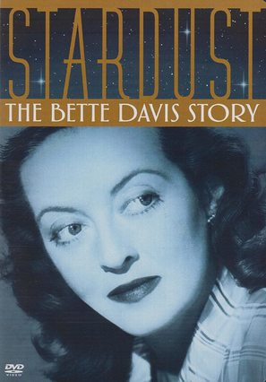 Stardust: The Bette Davis Story - Movie Cover (thumbnail)