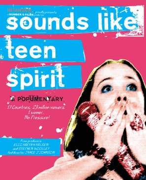 Sounds Like Teen Spirit: A Popumentary - Movie Poster (thumbnail)