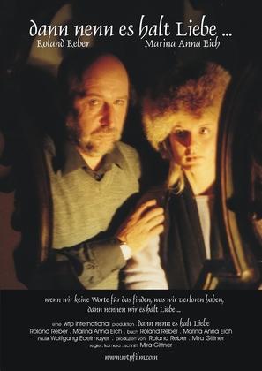 Dann nenn es halt Liebe - German Movie Poster (thumbnail)
