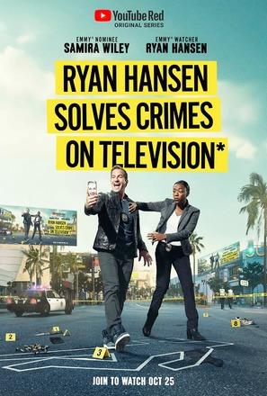 """Ryan Hansen Solves Crimes on Television"""