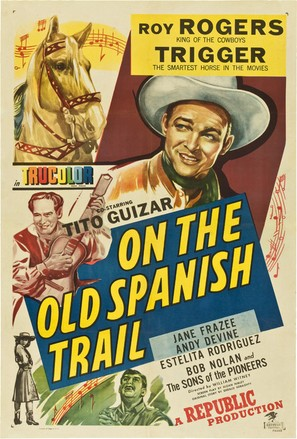 On the Old Spanish Trail - Movie Poster (thumbnail)