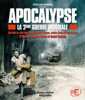 Apocalypse - La 2e guerre mondiale - French Blu-Ray movie cover (thumbnail)
