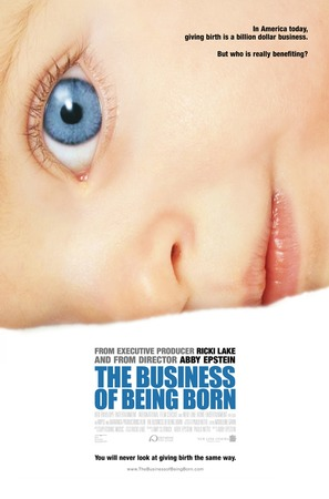 The Business of Being Born - poster (thumbnail)