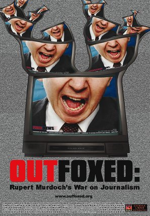 Outfoxed: Rupert Murdoch's War on Journalism - poster (thumbnail)