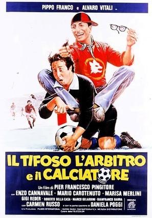 Il tifoso, l'arbitro e il calciatore - Italian Movie Poster (thumbnail)