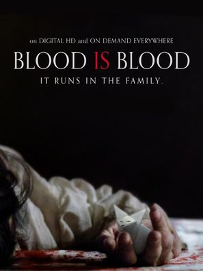 Blood Is Blood - Movie Cover (thumbnail)
