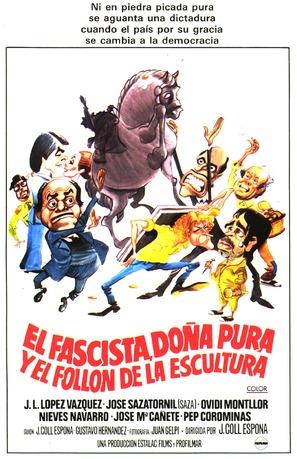 Fascista, doña Pura y el follón de la escultura, El - Spanish Movie Poster (thumbnail)
