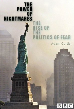 """The Power of Nightmares: The Rise of the Politics of Fear"" - British Movie Poster (thumbnail)"