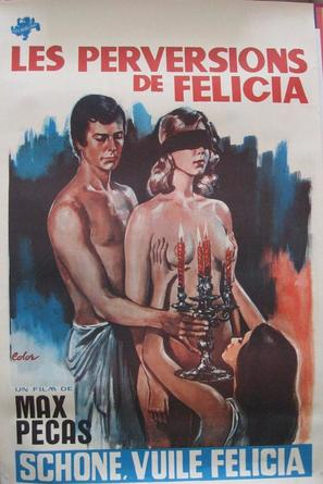 Les mille et une perversions de Felicia