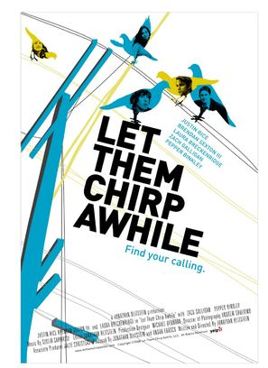 Let Them Chirp Awhile - Movie Poster (thumbnail)