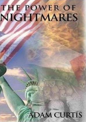 """The Power of Nightmares: The Rise of the Politics of Fear"" - Movie Poster (thumbnail)"