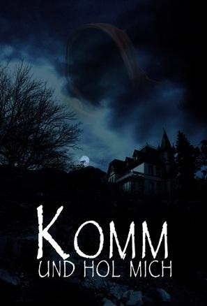 Komm und hol' mich - German Movie Poster (thumbnail)