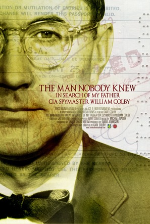 The Man Nobody Knew: In Search of My Father, CIA Spymaster William Colby - Movie Poster (thumbnail)