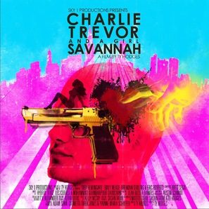 Charlie, Trevor and a Girl Savannah - Movie Poster (thumbnail)