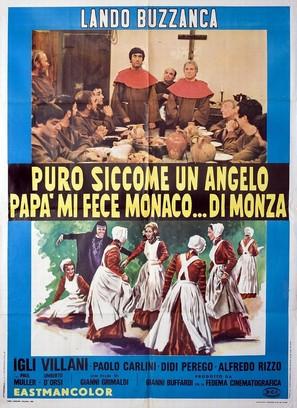 Puro siccome un angelo papà mi fece monaco... di Monza - Italian Movie Poster (thumbnail)