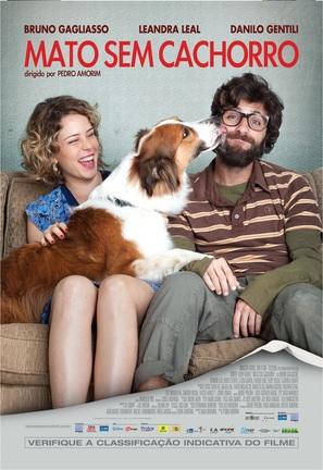 Mato Sem Cachorro - Brazilian Movie Poster (thumbnail)