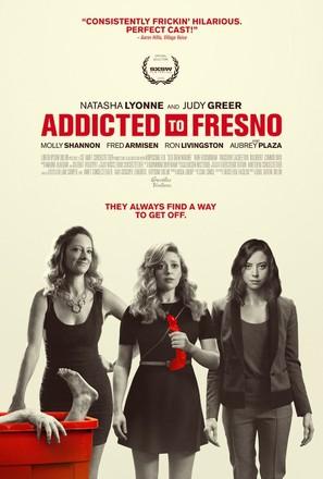 Addicted to Fresno - Movie Poster (thumbnail)