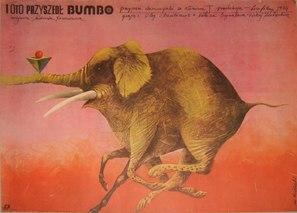 I vot prishyol Bumbo...