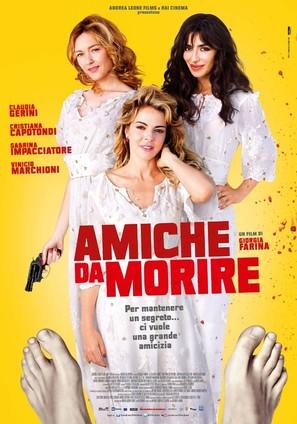 Amiche da morire - Italian Movie Poster (thumbnail)