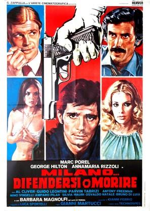 Milano... difendersi o morire - Italian Movie Poster (thumbnail)