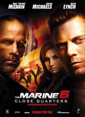 The Marine 6: Close Quarters - Movie Poster (thumbnail)