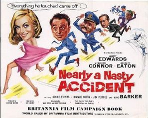 Nearly a Nasty Accident - British Movie Poster (thumbnail)