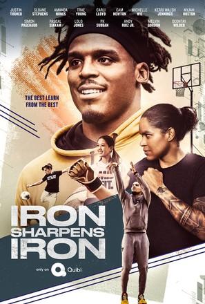 """Iron Sharpens Iron"""