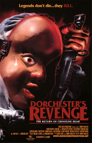 Dorchester's Revenge: The Return of Crinoline Head