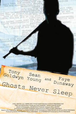 Ghosts Never Sleep
