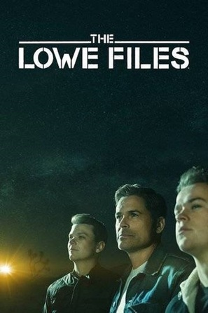 """""""The Lowe Files"""""""