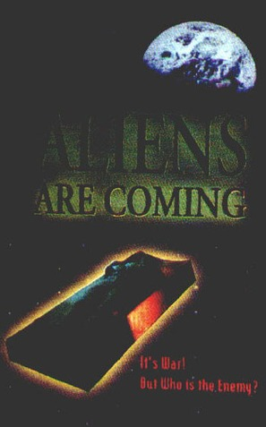 The Aliens Are Coming