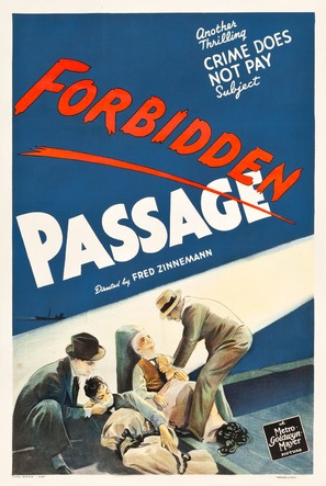 A Crime Does Not Pay Subject: 'Forbidden Passage'