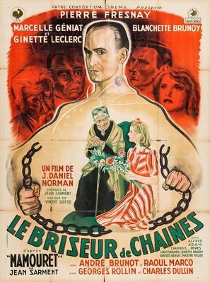 Briseur de chaînes, Le