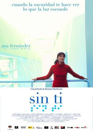 Sin tí - Spanish Movie Poster (thumbnail)