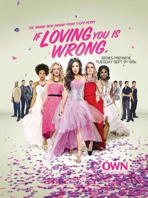 """If Loving You Is Wrong"" - Movie Poster (thumbnail)"