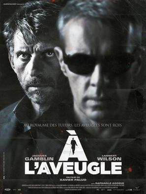 À l'aveugle - French Movie Poster (thumbnail)