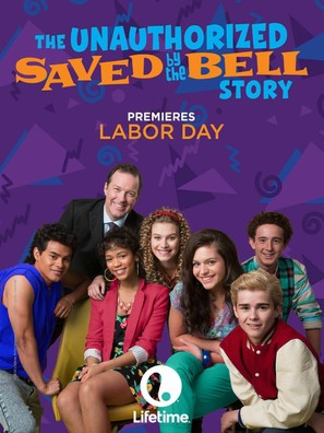 The Unauthorized Saved by the Bell Story - Movie Poster (thumbnail)