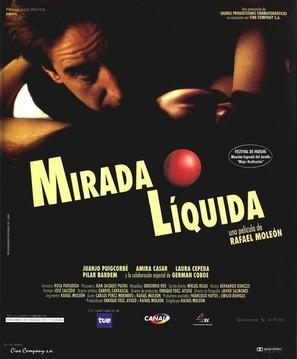 Mirada líquida - Spanish poster (thumbnail)