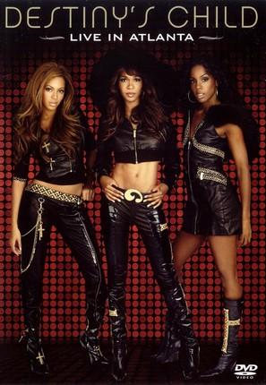 Destiny's Child: Live in Atlanta - DVD cover (thumbnail)