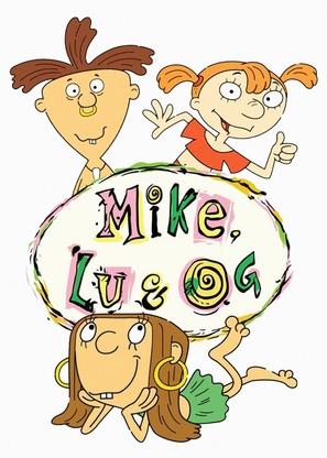 """""""Mike, Lu & Og"""""""