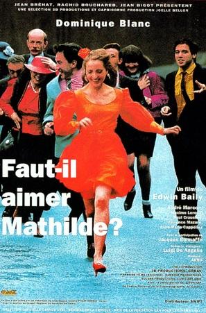 Faut-il aimer Mathilde?