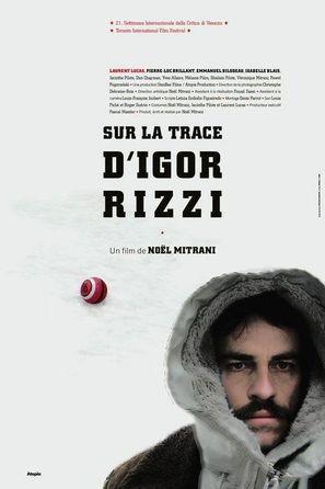 Sur la trace d'Igor Rizzi