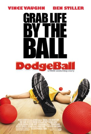 Dodgeball: A True Underdog Story - Theatrical movie poster (thumbnail)