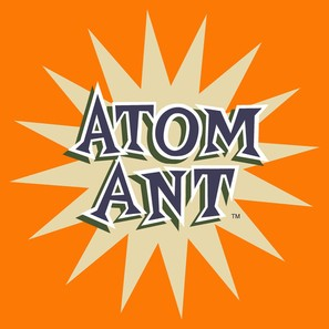 """The Atom Ant Show"""