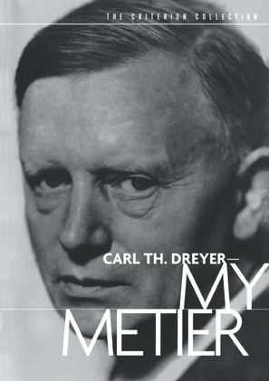 Carl Th. Dreyer: Min metier